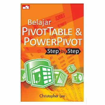 [SCOOP Digital] Belajar PivotTable & PowerPivot - Step by Step by Christopher Lee