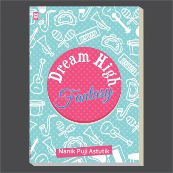 Dream High Fantasy