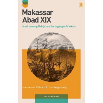 [SCOOP Digital] Makassar Abad XIX by Edward L. Poelinggomang