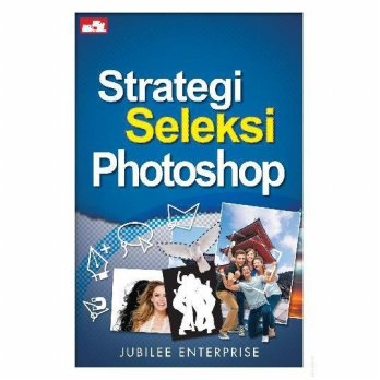 [SCOOP Digital] Strategi Seleksi Photoshop by Jubilee Enterprise