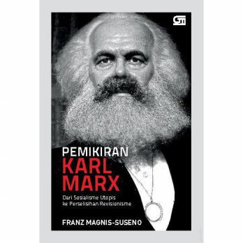 [SCOOP Digital] Pemikiran Karl Marx by Frans Magnis Suseno