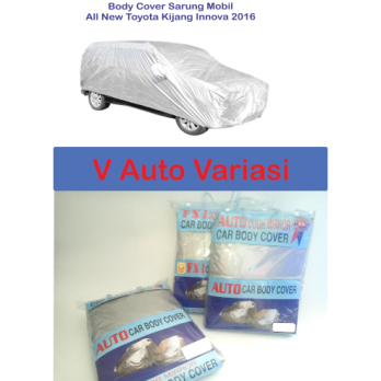 Cover Body Mobil / Sarung Mobil / Selimut Mobil ALL New Innova