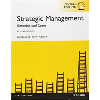 STRATEGIC MANAGEMENT 15th ED:CONCEPTS & CASES, DAVID