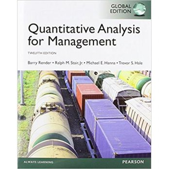 QUANTITATIVE ANALYSIS FOR MGMT 12th ED, RENDER