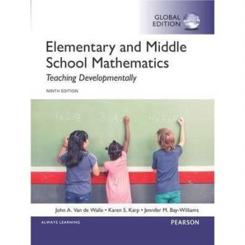 ELEMENTARY & MIDDLE SCHOOL MATHEMATICS 9th ED, VAN DE WALLE