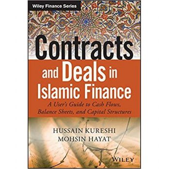 CONTRACTS & DEALS IN ISLAMIC FINANCE, KURESHI