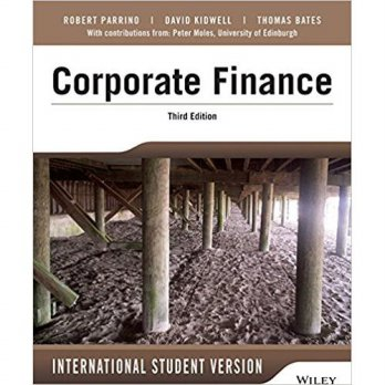 CORPORATE FINANCE 3rd ED:INT'L STUDENT VERSION,	PARRINO