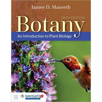 BOTANY 6th ED+ACCESS CODE:INTRODUCTION TO PLANT, MAUSETH