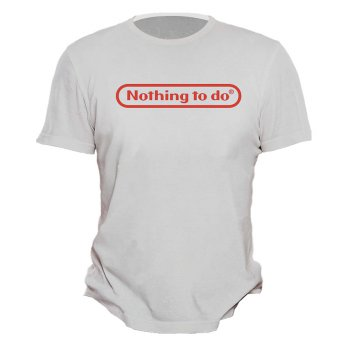 Kaos Distro Nothing To Do - Putih