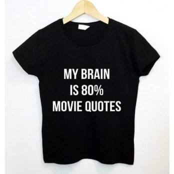[globalbuy] My Brain is 80 Movie Quotes Letters Print Women T shirt Funny Cotton Casual Sh/4221745