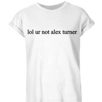 [globalbuy] LOL UR NOT ALEX TURNER Letter Print Women Tshirt Cotton Casual Shirt White Bla/4221280