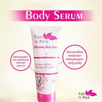 Fair n Pink Whitening Body Serum 160ML / Original 100% / BPOM Asli