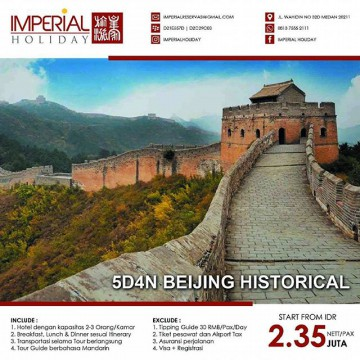 TOUR BEIJING HISTORICAL 5D4N - IMPERIAL HOLIDAY