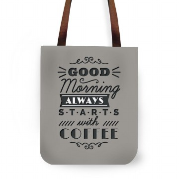Fashionable Exclusive Tote Bag Wanita dan Pria Design Good Morning Always Starts with Coffee