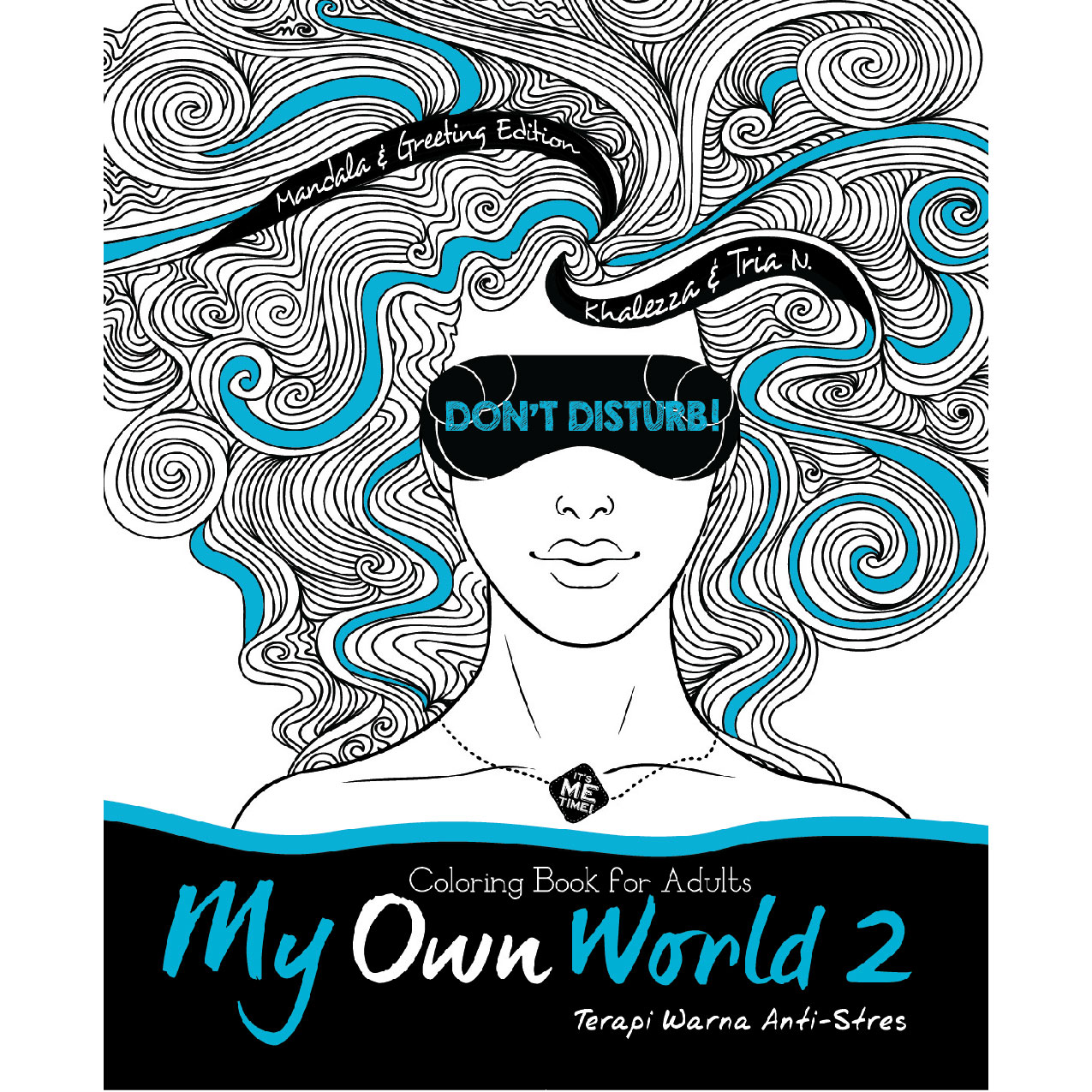 Coloring Book For Adults Harga : My Own World 2: Coloring Book For Adults (terapi Warna Anti stres) Edisi Mandala & Greeting ...