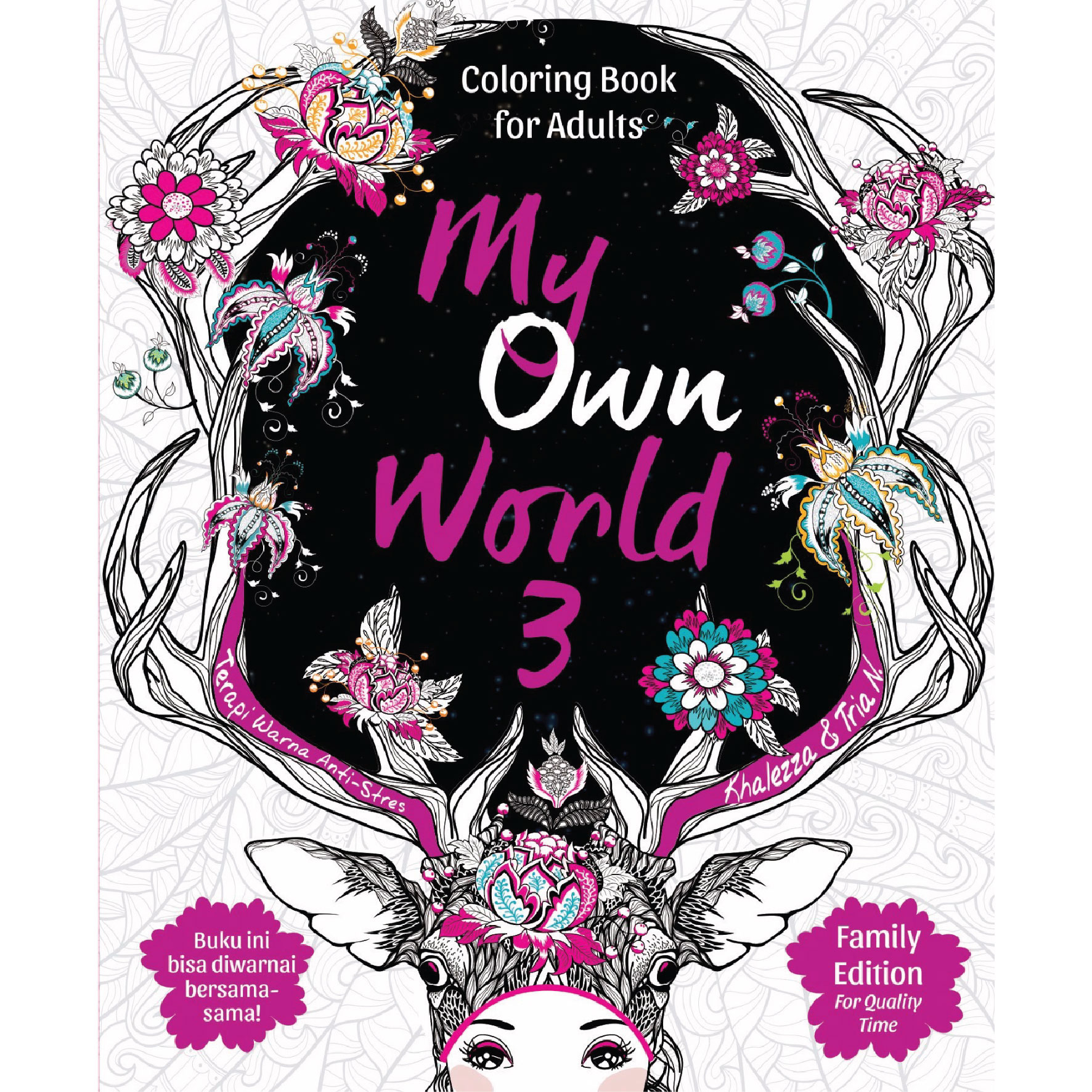 My Own World 3 Coloring Book For Adults Terapi Warna